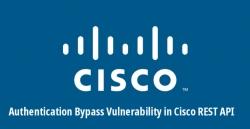 5 lỗ hổng nghiêm trọng ảnh hưởng tới các router, switch, điện thoại và camera IP của Cisco